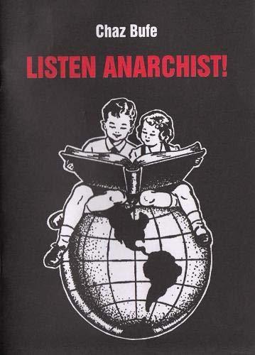 9781909798120: Listen Anarchist!