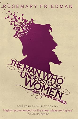 9781909807259: The Man Who Understood Women: And Other Stories