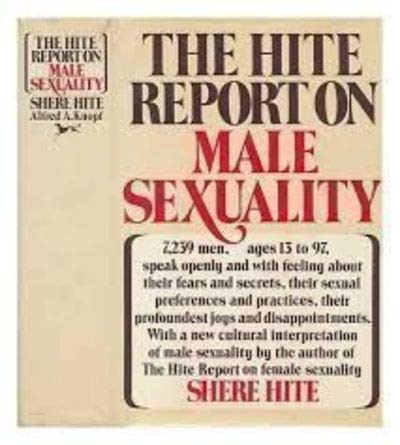 9781909807518: Hite Report on Male Sexuality: How Men Feel About Love and S