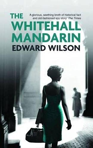 9781909807532: The Whitehall Mandarin