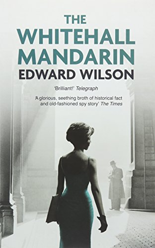 9781909807785: The Whitehall Mandarin