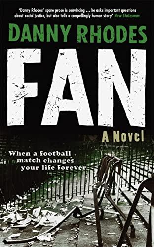 9781909807808: Fan: A Novel