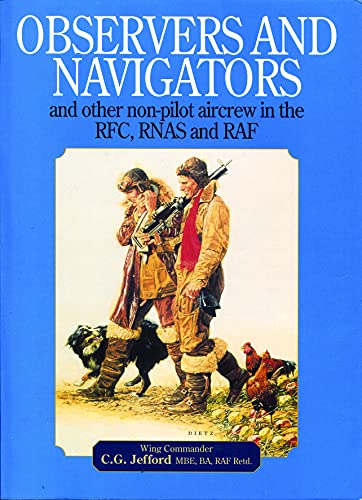9781909808027: Observers and Navigators: And Other Non-Pilot Aircrew in the RFC, RNAS and RAF