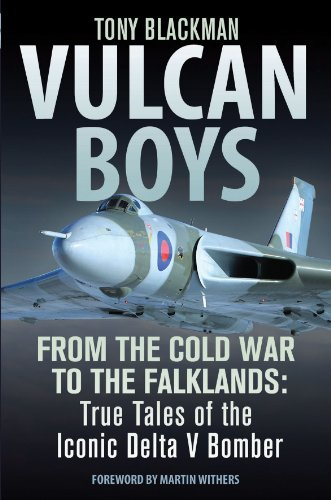 9781909808089: Vulcan Boys: From the Cold War to the Falklands: True Tales of the Iconic Delta V Bomber