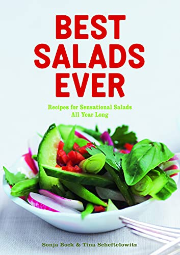 Best Salads Ever: Bock, Sonja