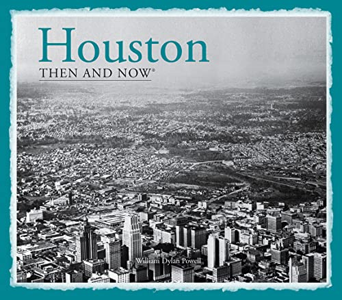 9781909815063: Houston Then and Now