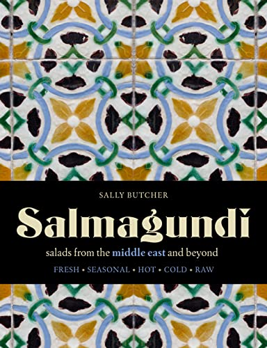 9781909815285: Salmagundi: salads from the middle east and beyond