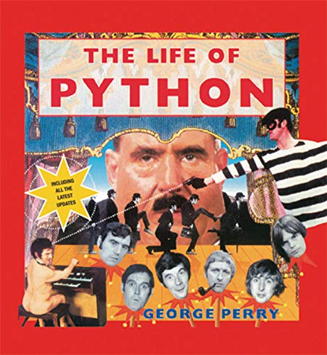 9781909815452: The Life of Python