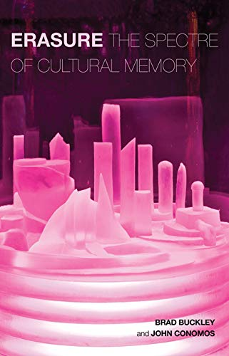 9781909818620: Erasure: The Spectre of Cultural Memory
