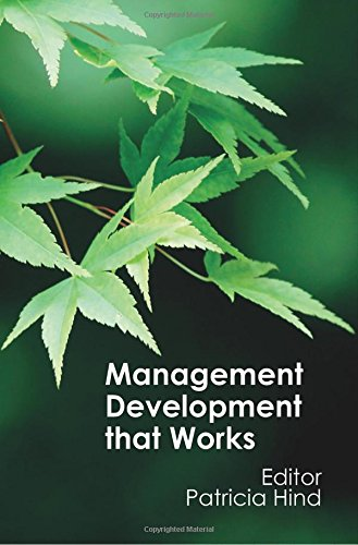 Management Development That Works: Patricia Hind