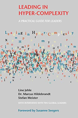 9781909818774: Leading in Hyper-Complexity: A Practical Guide for Leaders