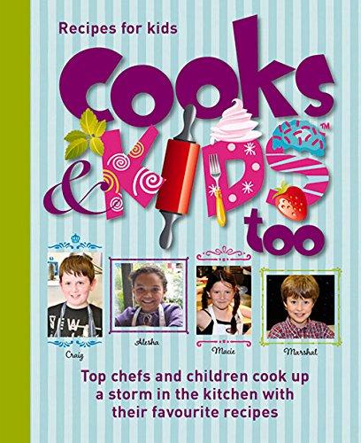 9781909823051: Cooks & Kids Too