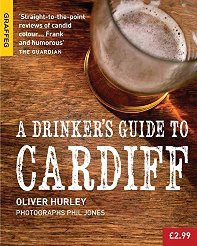 A Drinker's Guide to Cardiff: Hurley, Oliver