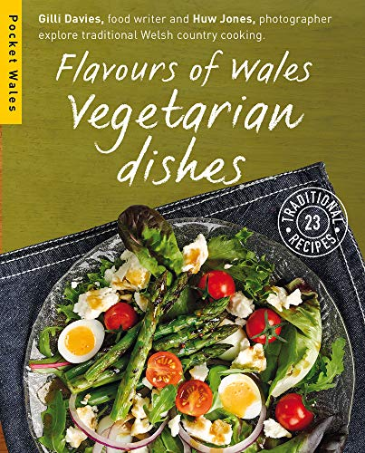 Flavours of Wales: Vegetarian Dishes (Pocket Wales): Davies, Gilli