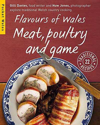 9781909823136: Flavours of Wales: Meat, Poultry and Game