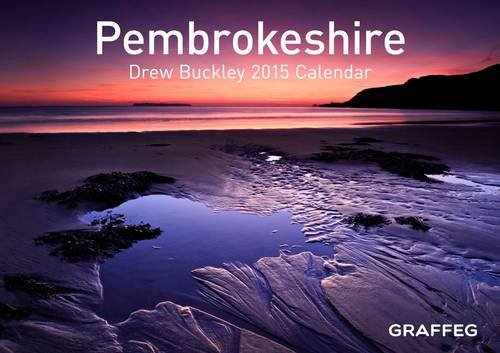 9781909823297: Pembrokeshire by Drew Buckley 2015 Calendar