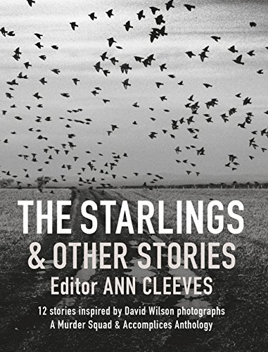 9781909823747: The Starlings & Other Stories: A Murder Squad & Accomplices Anthology
