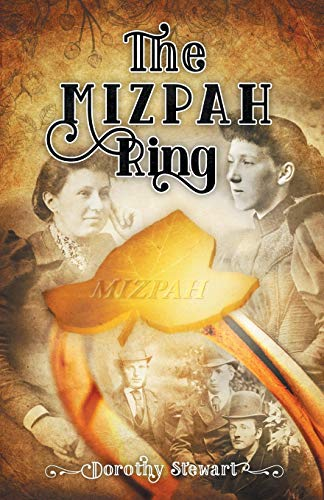 The Mizpah Ring: Stewart, Dorothy