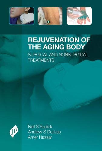 9781909836143: Rejuvenation of the Aging Body: Surgical and Nonsurgical Treatments