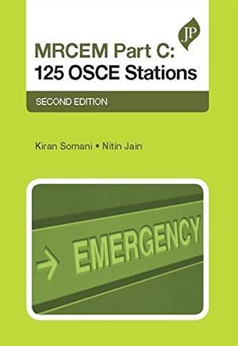 Mrcem Part C: 125 Osce Stations, 2/E: Somani Kiran
