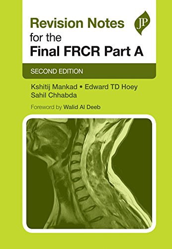 Revision Notes For The Final Frcr Part: Mankad Kshitij