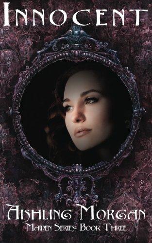 Innocent: Book Three of the Maiden Series (Volume 3): Morgan, Aishling