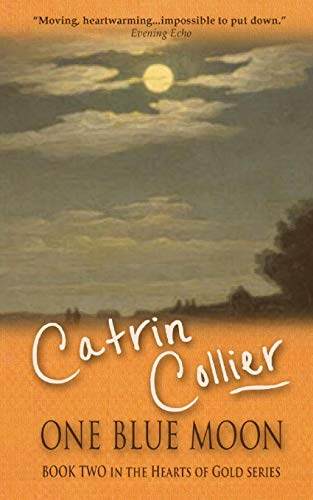 One Blue Moon: Catrin Collier