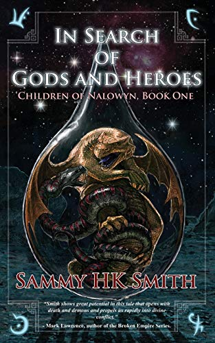 9781909845336: In Search of Gods and Heroes (The Children of Nalowyn)