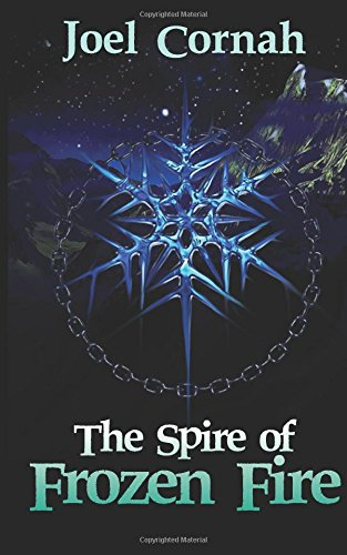 9781909845589: The Spire of Frozen Fire