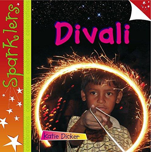 Divali (Sparklers - Celebrations): Dicker, Katie