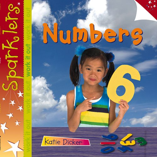 Numbers (Sparklers - Work it Out): Dicker, Katie