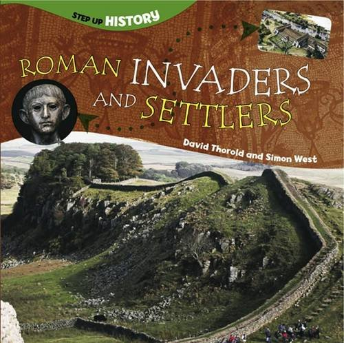 9781909850408: Roman Invaders and Settlers