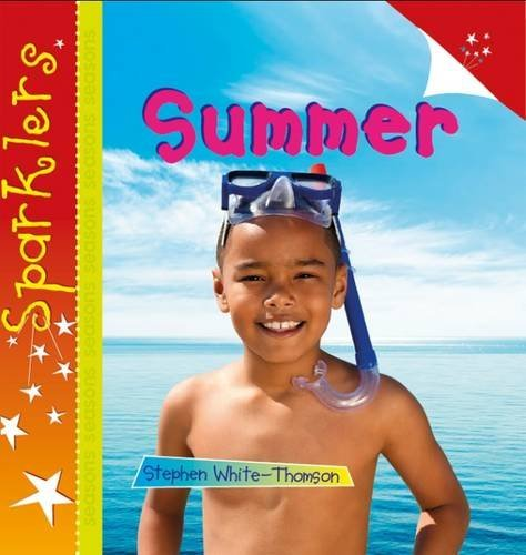 Summer (Sparklers - Seasons): White-Thomson, Steve