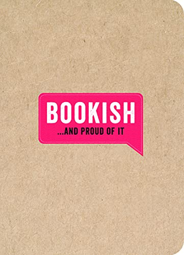 9781909865020: Bookish... And Proud of It (...And Proud of It journals)