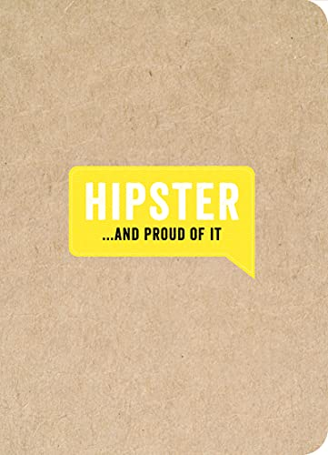 Hipster . . . and Proud of It (.And Proud of It journals): Summersdale