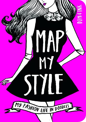 9781909865099: Map My Style: My Fashion Life in Doodles