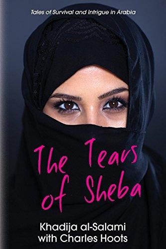 The Tears of Sheba: Tales of Survival: Khadija Al-Salami, Charles