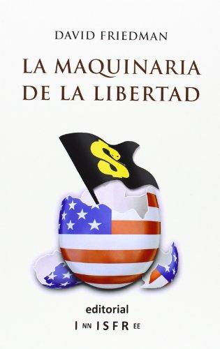 9781909870031: La Maquinaria De La Libertad