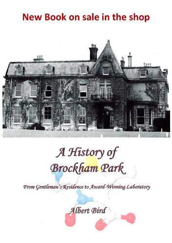 9781909871083: A History of Brockham Park: From Gentleman's Residence to Award Winning Laboratory