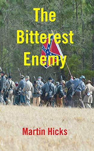 9781909878334: The Bitterest Enemy