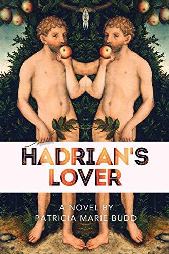 Hadrians Lover: Patricia Marie Budd