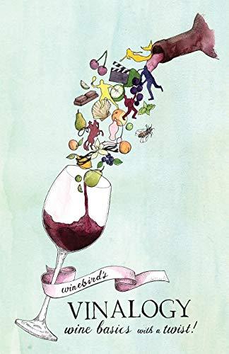 9781909878686: Winebird's Vinalogy: Wine Basics with a Twist!