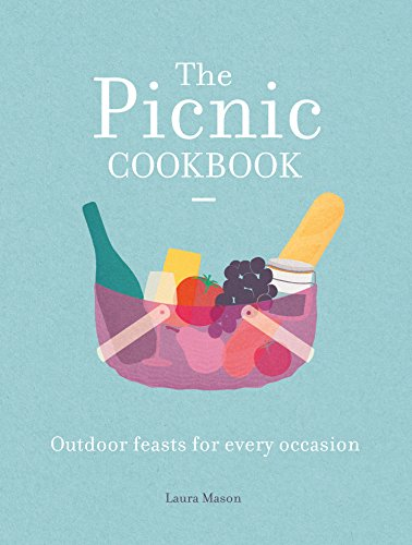 9781909881587: The Picnic Cookbook: Outdoor Feasts for Every Occasion