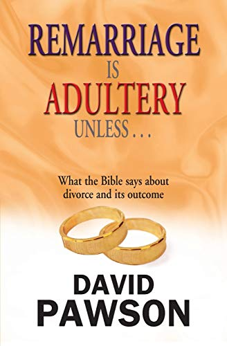 9781909886223: Remarriage Is Adultery Unless...