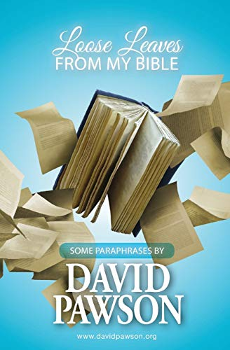 Loose Leaves from My Bible (Paperback): David Pawson
