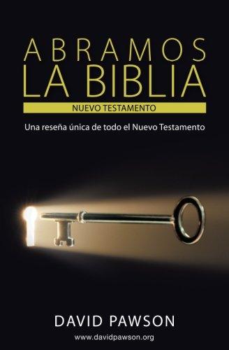 9781909886766: ABRAMOS LA BIBLIA El Nuevo Testamento (Spanish Edition)