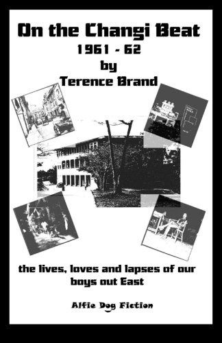 On the Changi Beat, 1961-1962: The Lives,: Terence Brand, Rosemary