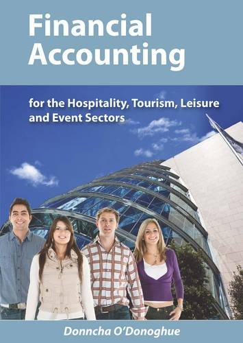 Financial Accounting: For the Hospitality, Tourism, Leisure and Event Sectors: Donncha O'Donoghue