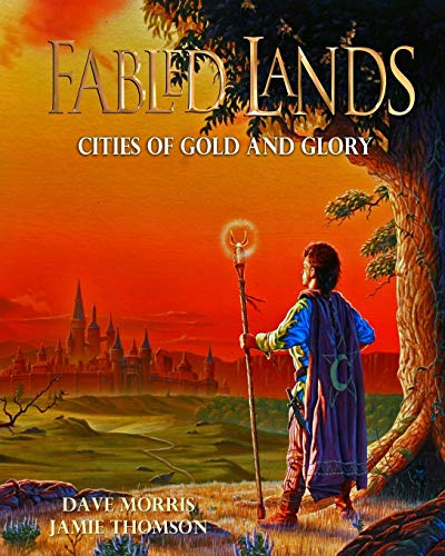 9781909905245: Cities of Gold and Glory: Large format edition (Fabled Lands) (Volume 2)