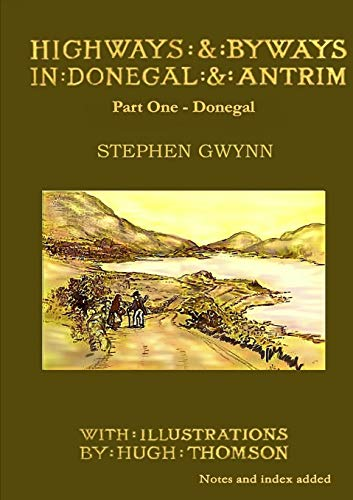 9781909906013: Highways and Byways in Donegal and Antrim - Part One - Donegal